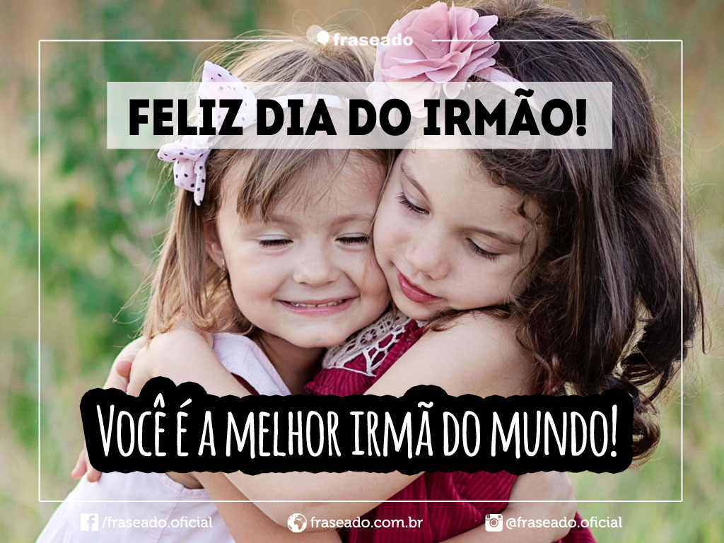 Tag Feliz Dia Do Irmao Frases